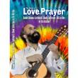 ספר האהבה והתפילה-The book of love and prayer